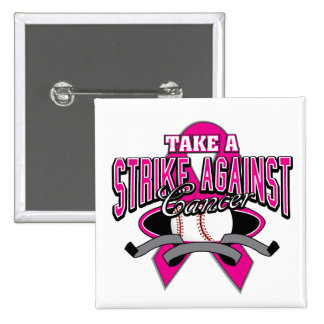 Breast Cancer Take a Strike Against Cancer Buttons