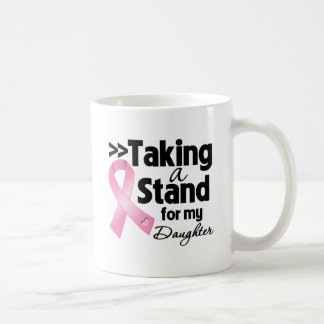 Breast Cancer Taking a Stand For My Daughter Classic White Coffee Mug