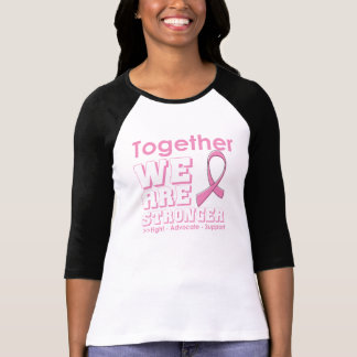 Breast Cancer Together We Are Stronger Shirt