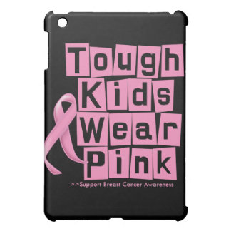 Breast Cancer Tough Kids Wear Pink Case For The iPad Mini