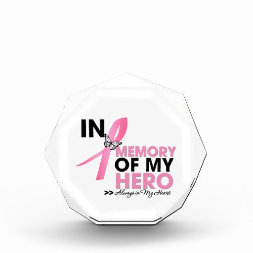 Breast Cancer Tribute In Memory of My Hero Awards