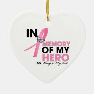 Breast Cancer Tribute In Memory of My Hero Ceramic Ornament