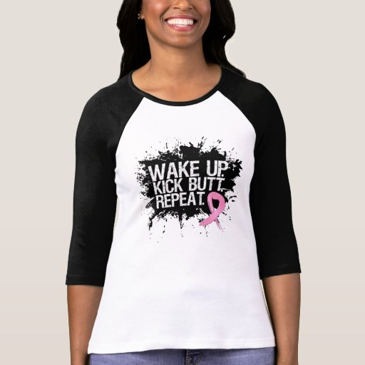 Breast Cancer Wake Up Kick Butt Repeat T-shirt
