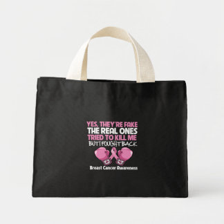 Breast Cancer Yes Theyre Fake I Fought Back Canvas Bags