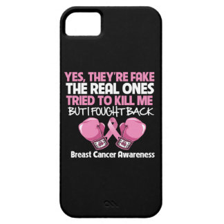 Breast Cancer Yes Theyre Fake I Fought Back iPhone 5 Covers