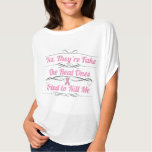 Breast Cancer Yes They're Fake T-Shirt