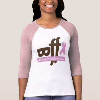 Breast Friends Forever Baseball Shirt- Customized Shirt