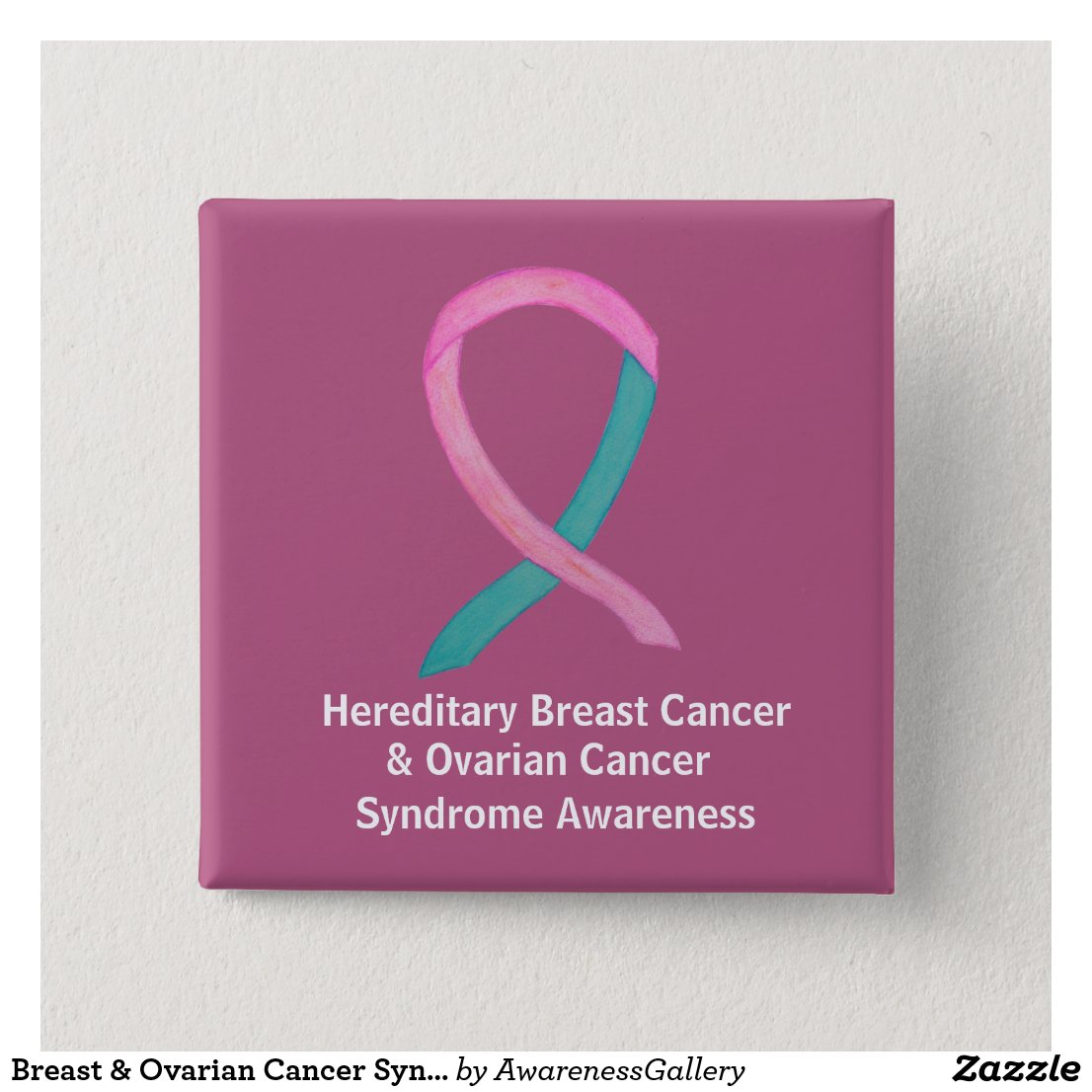 Breast & Ovarian Cancer Syndrome Awareness Pins