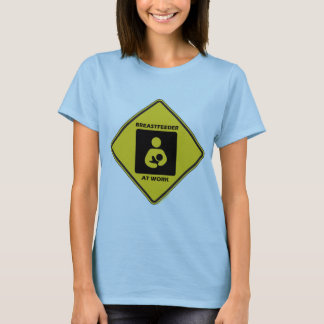 Breastfeeder At Work (Yellow Diamond Warning Sign) T-Shirt