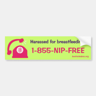 Breastfeeding Harassment Hotline Bumper Sticker