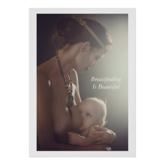 Breastfeeding Is Beautiful 40x56 Poster