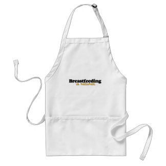 Breastfeeding is natural adult apron