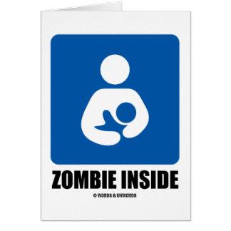 (Breastfeeding) Zombie Inside Card