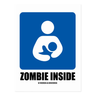(Breastfeeding) Zombie Inside Postcard