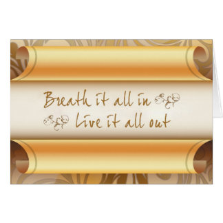 Breath It All In Greeting Card