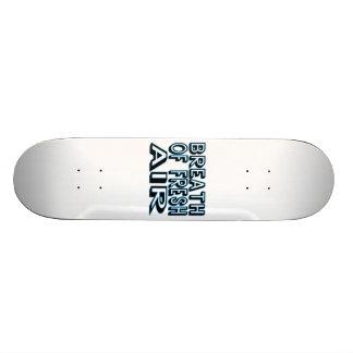 Breath Of Fresh Air Skateboard Deck