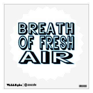 Breath Of Fresh Air Wall Sticker