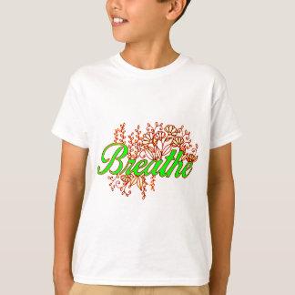 Breathe 2 T-Shirt