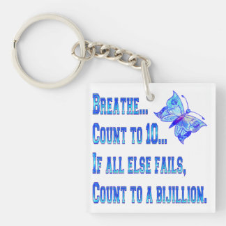 Breathe And Count Butterfly Single-Sided Square Acrylic Keychain
