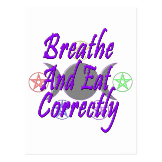 Breathe And Eat Correctly Postcard