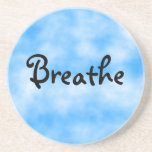 Breathe-coaster