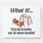 Breathe come fútbol del sueño alfombrillas de ratones