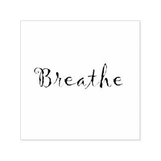 Breathe-custom stamp