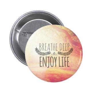 Breathe Deep Button