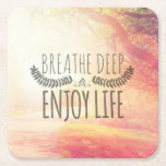 "Breathe Deep Square Paper Coaster<br><div class=""desc"">Inspirational Typographic Quote - Breathe Deep and Enjoy life  
