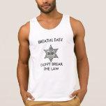 BREATHE EASY DON'T BREAK THE LAW TANK