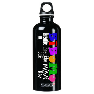 Breathe in, breathe out, move on aluminum water bottle