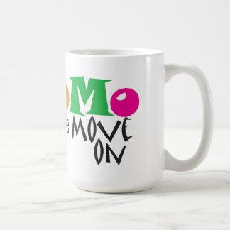 Breathe in breathe out move on - mug