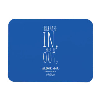 Breathe In Breathe Out White Inspirational Quote Magnet