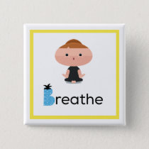 Breathe in Yoga Pin