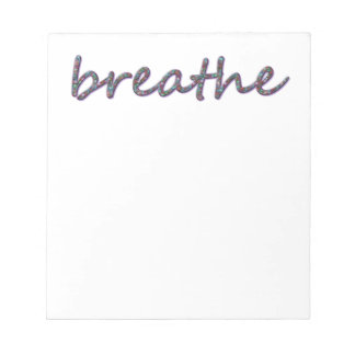 Breathe Notepad