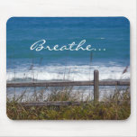 Breathe-Ocean Waves View through fence. Mousepads