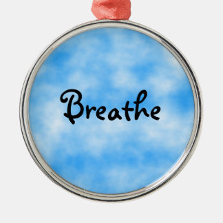 Breathe-ornament Round Metal Christmas Ornament