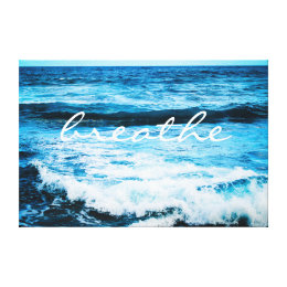 """""""Breathe"""" Quote Hawaii Turquoise Ocean Waves Photo Canvas Print"""