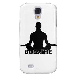 Breathe Relax Be Calm Galaxy S4 Cases