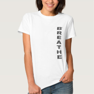 Breathe Tee Shirt