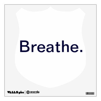 Breathe. Wall Stickers