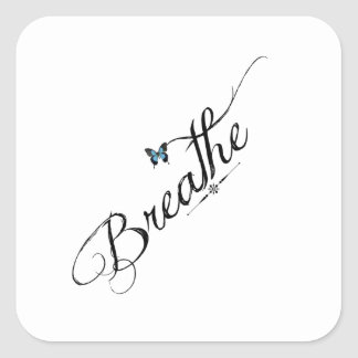 Breathe with blue butterfly square sticker