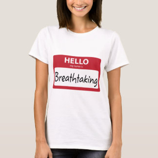 breathtaking 001 T-Shirt