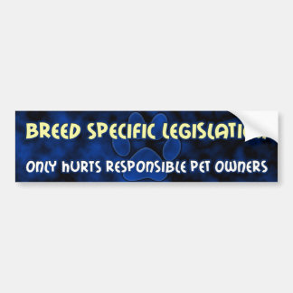 Breed Specific Legislation Bumper Sticker