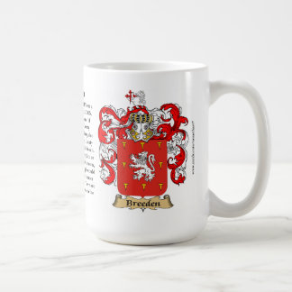 Breeden, the Origin, the Meaning and the Crest Coffee Mug