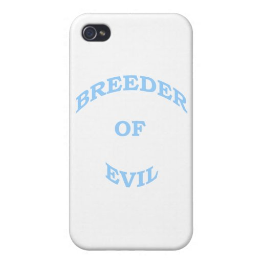 Breeder of Evil Covers For iPhone 4