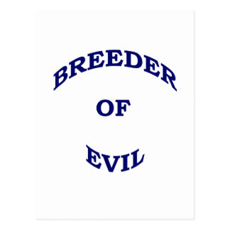 Breeder of Evil Postcard