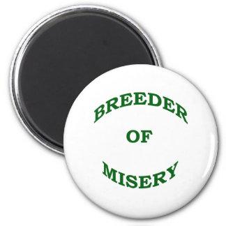 Breeder of Misery Magnet