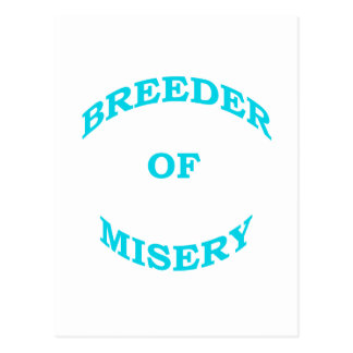 Breeder of Misery Postcard