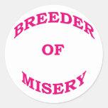 Breeder of Misery Round Sticker